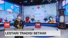 VIDEO: Lestari Tradisi Betawi
