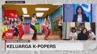 VIDEO: Bincang Dengan Keluarga K-Popers