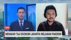 VIDEO: Menakar Taji EKonomi Jakarta Melawan Pandemi