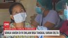 VIDEO: Semua Vaksin di RI Diklaim Bisa Tangkal Varian Delta