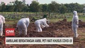 VIDEO: Korban Covid-19 Bertambah, Petugas Pemakaman Kewalahan