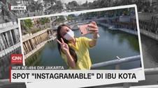 VIDEO: Spot Instagramable di Ibu Kota