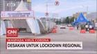 VIDEO: Desakan untuk Lockdown Regional