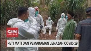 VIDEO: Peti Mati Dan Pemakaman Jenazah Covid-19