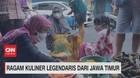 VIDEO: Ragam Kuliner Legendaris Dari Jawa Timur