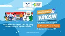 Vaksin Covid-19 CT Corp Masih Dibuka, Cek Lokasinya