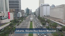 VIDEO: Jakarta, Sejuta Asa Sejuta Masalah