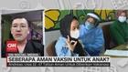 VIDEO: Seberapa Aman Vaksin Untuk Anak
