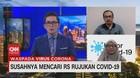 VIDEO: Susahnya Mencari RS Rujukan Covid-19