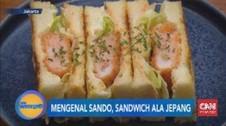 VIDEO: Mengenal Sando, Sandwich Ala Jepang