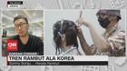 VIDEO: Tren Rambut Ala Korea