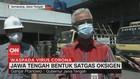 VIDEO: Jawa Tengah Bentuk Satgas Oksigen