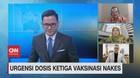 VIDEO: Urgensi Dosis Ketiga Vaksinasi Nakes