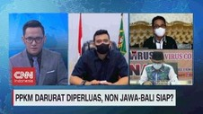 VIDEO: PPKM Darurat Diperluas, Non Jawa-Bali Siap?