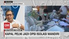 VIDEO: Kapal Pelni Jadi Opsi Isolasi Mandiri