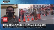 VIDEO: Makin Darurat, Penyekatan Diperketat