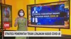 VIDEO: Strategi Pemerintah Tekan Lonjakan Kasus Covid-19