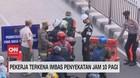 VIDEO: Pekerja Terkena Imbas Penyekatan Jam 10 Pagi