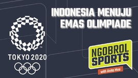 NGOBROL SPORTS: Indonesia Menuju Emas Olimpiade