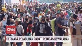 VIDEO: Dermaga Pelabuhan Padat, Petugas Kewalahan