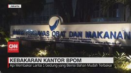 VIDEO: Kebakaran Kantor BPOM
