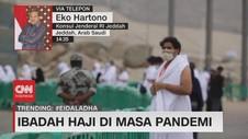 VIDEO: Ibadah Haji di Masa Pandemi