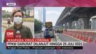 VIDEO: PPKM Darurat Dilanjut Hingga 25 Juli 2021