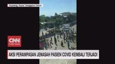 VIDEO: Aksi Perampasan Jenasah Pasien Covid Kembali Terjadi