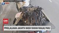 VIDEO: PPKM, Jalanan Jakarta Masih Rawan Ranjau Paku