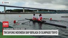 VIDEO: Tim Dayung Indonesia Siap Berlaga di Olimpiade Tokyo