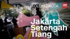 Kolong Kota: Jakarta Setengah Tiang