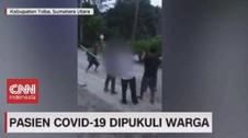 VIDEO: Pasien Covid-19 Dipukuli Warga