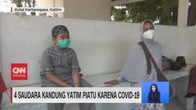 VIDEO: 4 Saudara Kandung Yatim Piatu Karena Covid-19