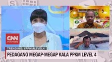 VIDEO: Pedagang Megap-megap Kala PPKM Level 4