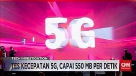 VIDEO: Tes Kecepatan 5G, Capai 550 MB Per Detik