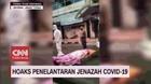 VIDEO: Hoaks Penelantaran Jenazah Covid-19