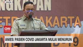VIDEO: Anies: Pasien Covid Jakarta Mulai Menurun