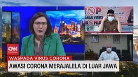 VIDEO: Awas! Corona Merajalela di Luar Pulau Jawa