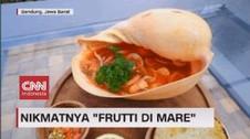 VIDEO: Nikmatnya Frutti Di Mare