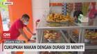 VIDEO: Cukupkah Makan Dengan Durasi 20 Menit