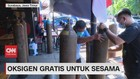 VIDEO: Oksigen Gratis Untuk Sesama