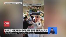 VIDEO: Akad Nikah di Dalam Bus Berjalan