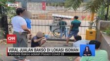 VIDEO: Viral Jualan Bakso di Lokasi Isoman