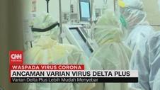 VIDEO: Ancaman Varian Virus Delta Plus