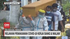 VIDEO: Relawan Pemakaman Covid-19 Kerja Siang & Malam