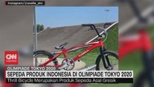 VIDEO: Sepeda Produk Indonesia di Olimpiade Tokyo 2020