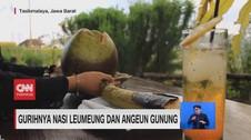 VIDEO: Gurihnya Nasi Leumeung dan Angeun Gunung