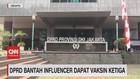 VIDEO: DPRD Bantah Influencer Dapat Vaksin Ketiga