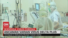 VIDEO: Ancaman VIrus Varian Delta Plus
