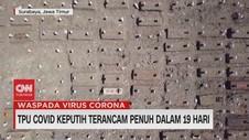 VIDEO: TPU Covid Keputih Terancam Penuh Dalam 19 Hari